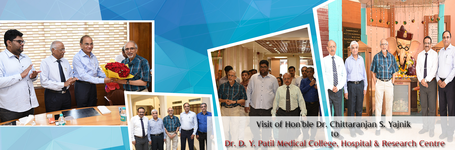 Hon'ble Dr. Chittaranjan S. Yajnik visits Dr. D. Y. Patil Hospital & Research Centre